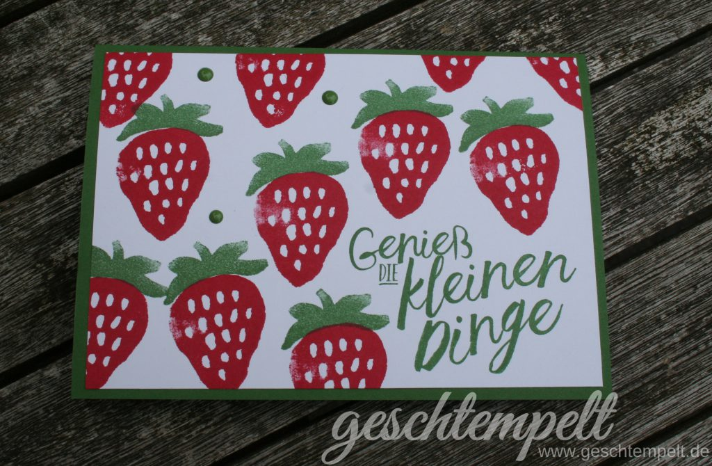 Stampin up, Fresh Fruits, Erdbeeren, Strawberries, Im Herzen, Layering Love, Donnerwetter, Weather together